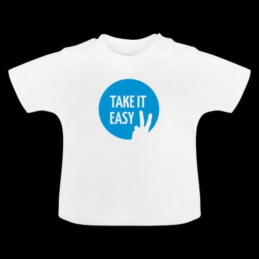 Take it easy - Maglietta per neonato