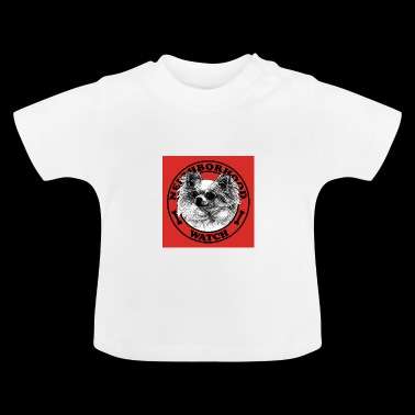 Neighborhood watch - Baby T-Shirt