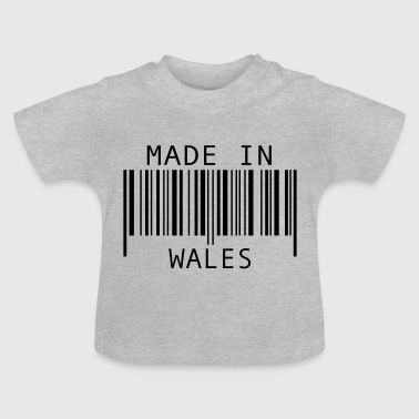 Made in Wales - Baby T-Shirt