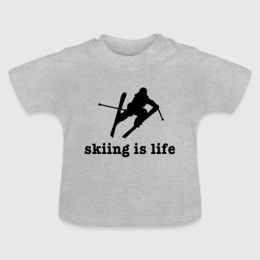 skiing is life ii - Baby T-Shirt