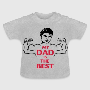 My Dad is the Best (2c) - Baby T-shirt