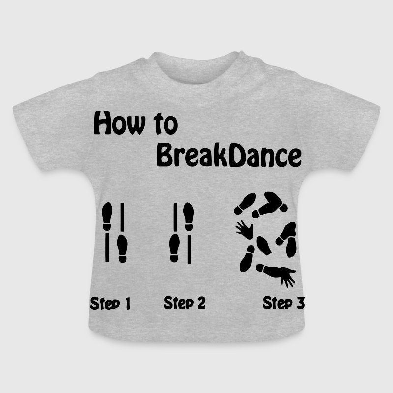 How to Breakdance - Baby T-Shirt