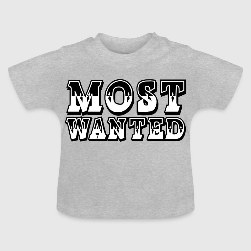 Most Wanted - Baby T-shirt