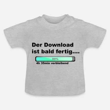 Download The download is done - Baby T-Shirt