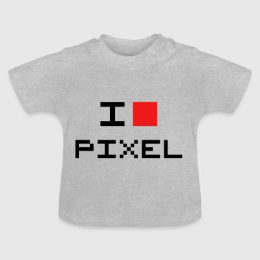 I LOVE PIXEL - Baby T-shirt