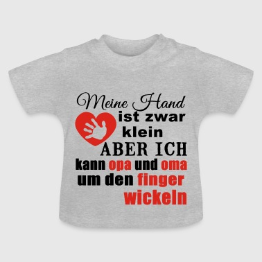 Oma Opa Finger wickeln - Baby T-Shirt