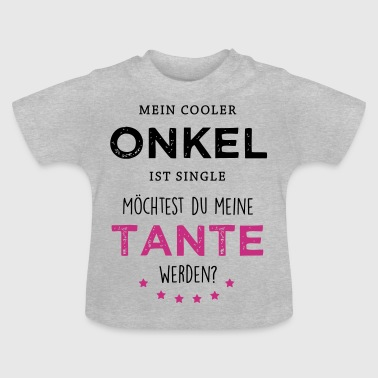 Cooler Onkel - Tante - Baby T-Shirt
