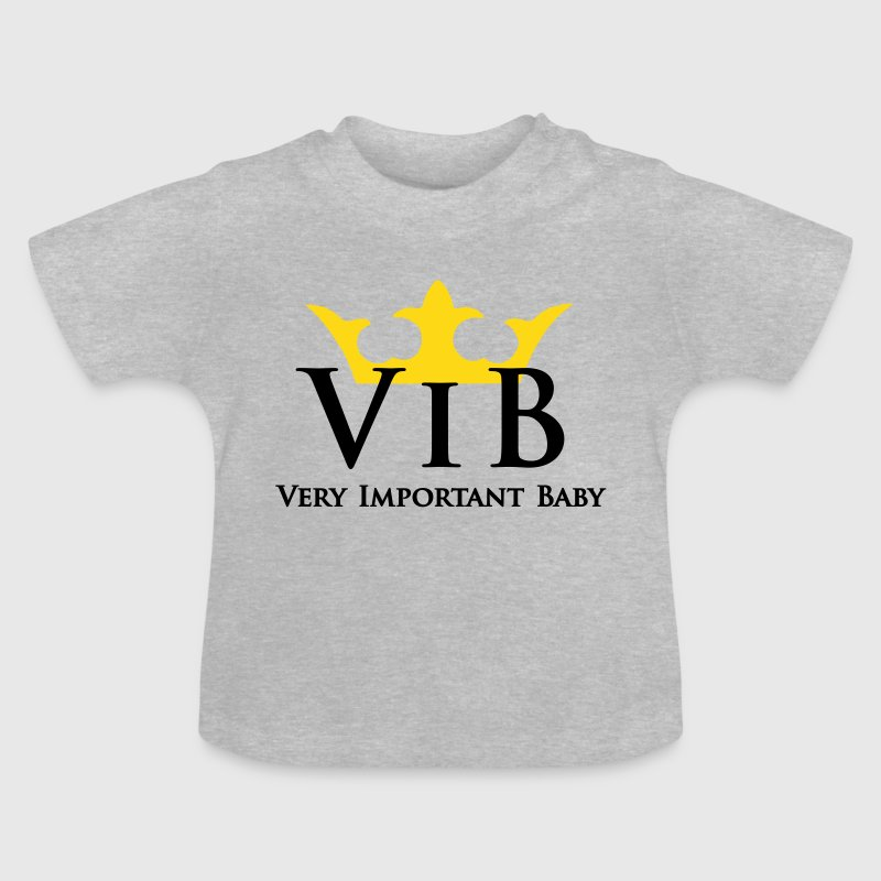 VIB - Very.Important.Baby - VIP Baby - Baby T-Shirt