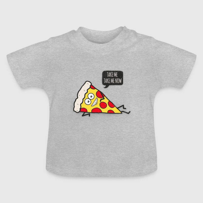 Funny Cartoon Pizza - Statement / Funny / Quote - Baby T-Shirt