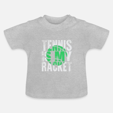 Racket Tennis is mijn racket - Baby T-shirt