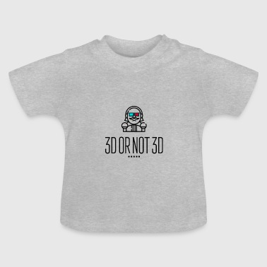 3D of niet 3D - Baby T-shirt