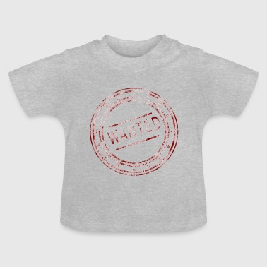 Wanted - Stempel - Baby T-Shirt