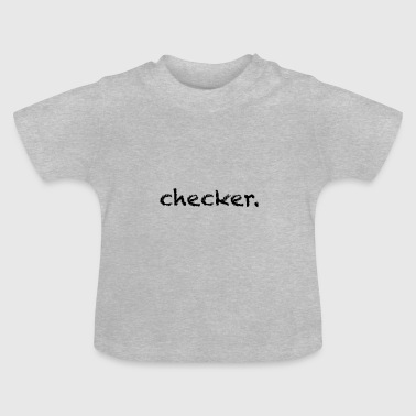 checker - Baby T-Shirt