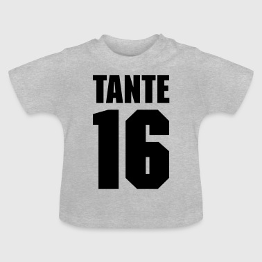 Tante 16 Teamplayer - Baby T-Shirt