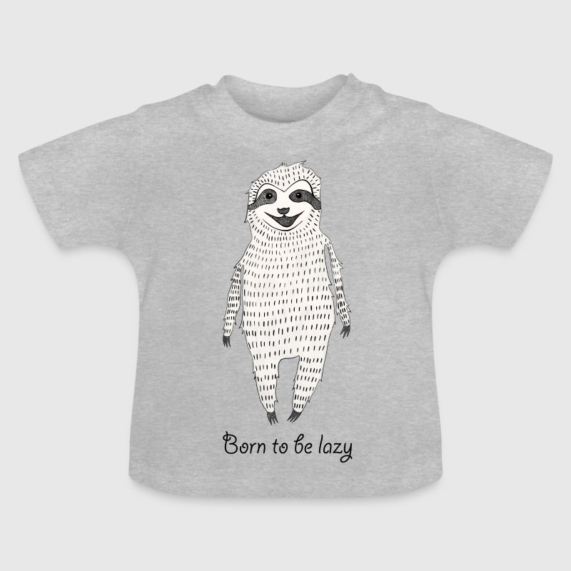 Born to be lazy - Baby T-Shirt