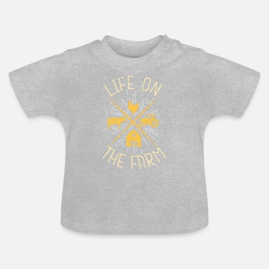 Farming live on the farm - Baby T-Shirt