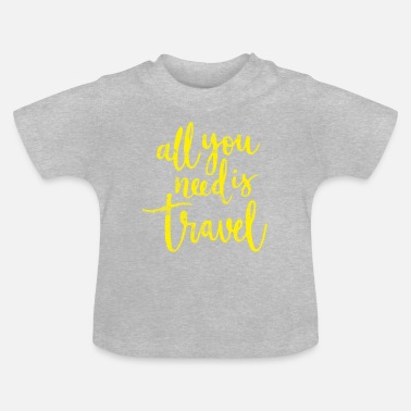 Travel Travel Travel Award - Baby T-shirt