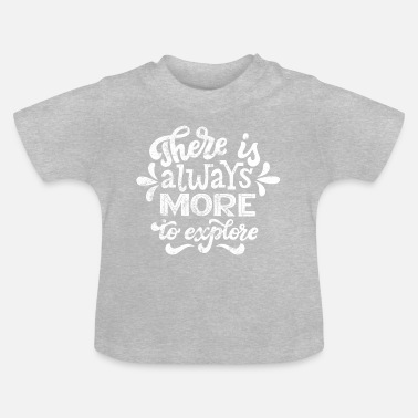 Travel Travel Travel Explore Award - Baby T-shirt
