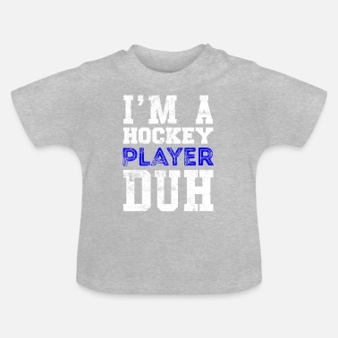 Cool Quote Hockey player quote Cool quote - Baby T-Shirt
