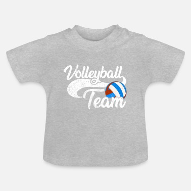 Team Volleyball team team - Baby T-Shirt