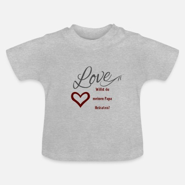 Marry Love - Baby T-Shirt