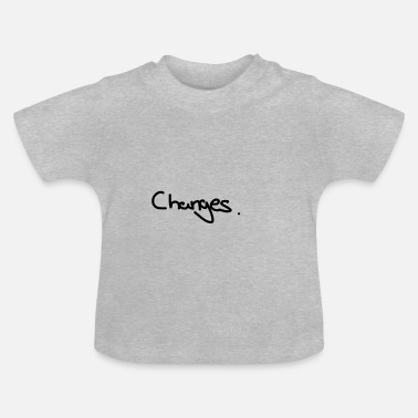 Change changes - Baby T-Shirt
