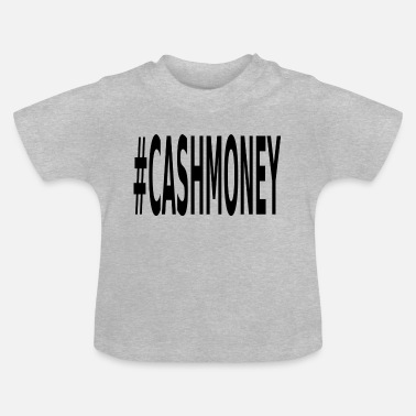 Platzak Cash Money - Baby T-shirt