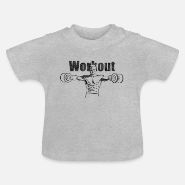 Workout workout - T-shirt Bébé