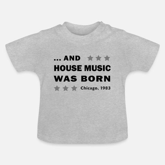 House Music Vêtements Bébé - HOUSE MUSIC - T-shirt Bébé gris chiné