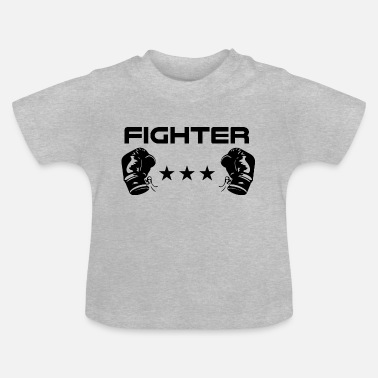 Fighter Fighter boxer fighter - Baby T-shirt
