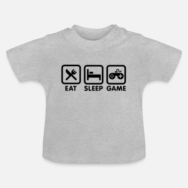 Game Eat sleep game - Baby T-Shirt