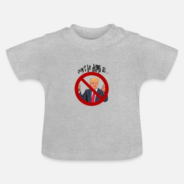 Satire Donald Trump satire - T-shirt Bébé