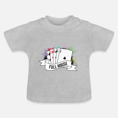 House Poker Full House Karten Pokerspiel - Baby T-Shirt
