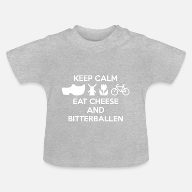 Holland AVM - KEEP CALM - CHEESE AND BITERBALLEN W - Baby T-shirt