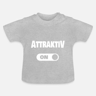 Attraktiv attraktiv - T-shirt baby