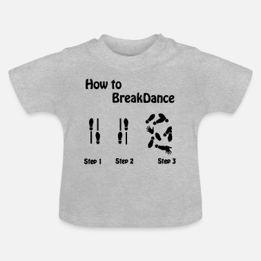 Kids Hoe te Breakdance  - Baby T-shirt