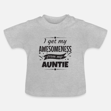 Aunt Awesomeness Aunt aunt godmother gift - Baby T-Shirt