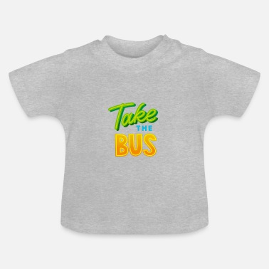Tage Tag bussen - Tag bussen - Baby T-shirt
