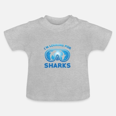 Looking For I'm looking for sharks - Baby T-Shirt