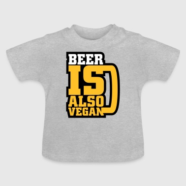 Fucked Oktoberfest Beer is also vegan Shirts - Baby T-Shirt