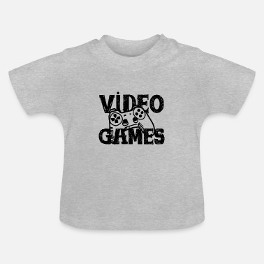 Video Game Video Games - Baby T-Shirt