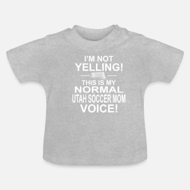 Yelling Not yelling - Baby T-Shirt