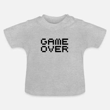 Game Over Game over / game over pixels - Baby-T-shirt