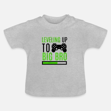 Up Big Brother Level Up Brothers Familie Pasgeboren - Baby T-shirt