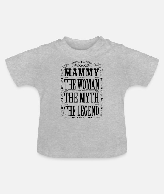 Coolest Mammy Ever Baby T-Shirts - Mammy The Legend... - Baby T-Shirt heather grey