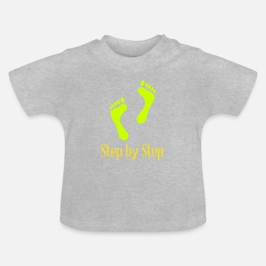 Step Step by Step - Baby T-Shirt