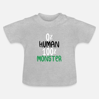 Monster Monster - Baby T-Shirt