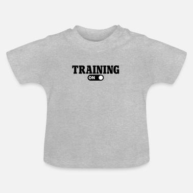 Training Training on - T-shirt Bébé