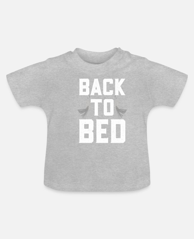Sexy Baby T-Shirts - Back To Bed With A Whip - Baby T-Shirt heather grey