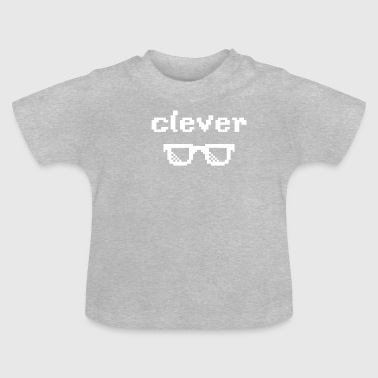 Clever clever - Baby T-Shirt